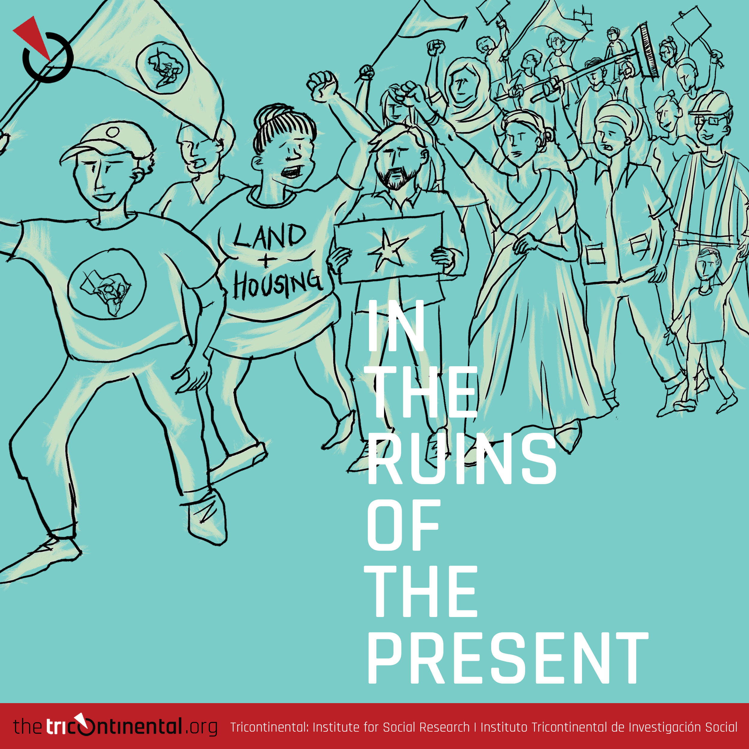 In the ruins of the present - TriContinental