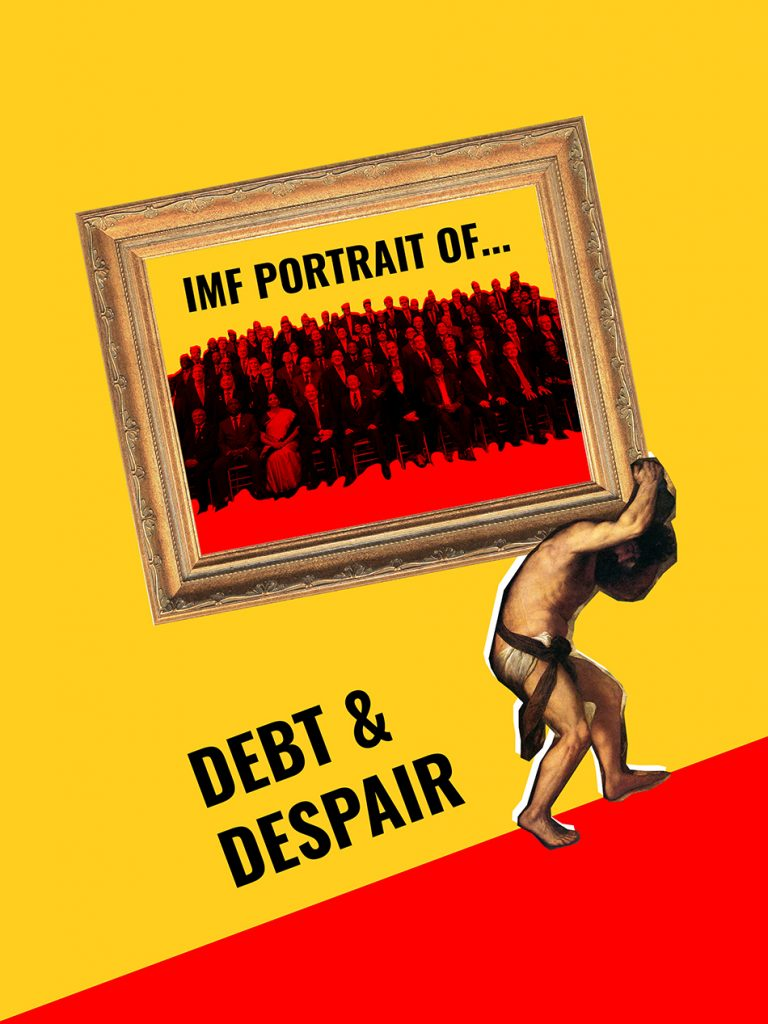 IMF portrait of debt and despair. Tricontinental: Institute of Social Research