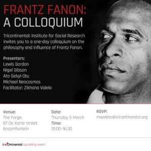 PS: Next week in Johannesburg (South Africa), as we release Dossier no. 26, an intellectual journey into the politics of Frantz Fanon.