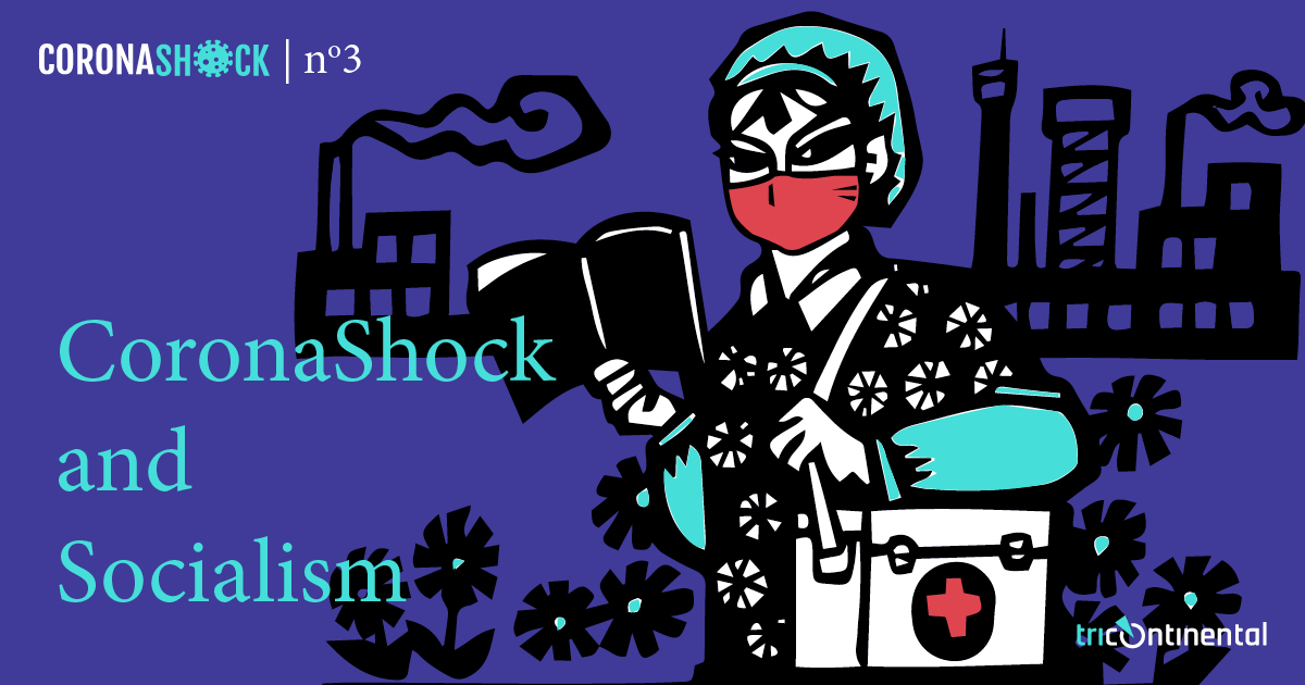 CoronaShock and Socialism. Cover image by Ingrid Neves (Brazil), adapted from People's Medical Publishing House, China, 1977